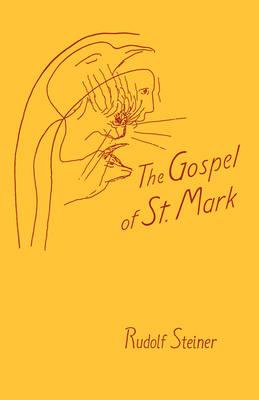 The Gospel of St.Mark by Rudolf Steiner