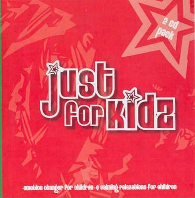 Just for Kidz by Maggie Dent