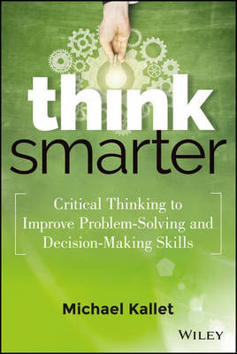 Think Smarter by Michael Kallet