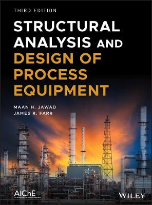 Structural Analysis and Design of Process Equipment book