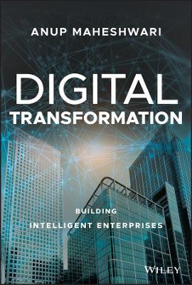 Digital Transformation: Building Intelligent Enterprises book