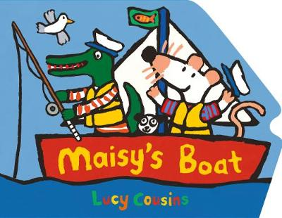 Maisy's Boat by Lucy Cousins