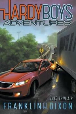 Hardy Boys Adventures #4: Into Thin Air by Franklin W. Dixon