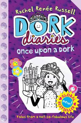 Dork Diaries: Once Upon a Dork by Rachel Renee Russell