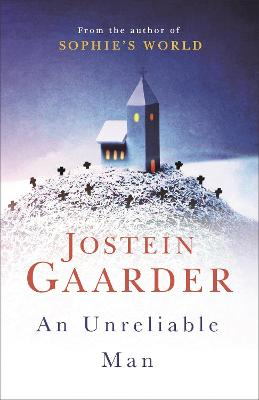 An Unreliable Man by Jostein Gaarder