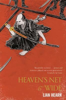 Heaven's Net is Wide by Lian Hearn