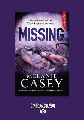 Missing by Melanie Casey