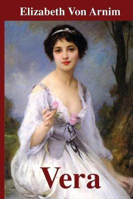 Vera by Elizabeth Von Arnim
