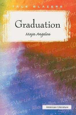 Graduation by Maya Angelou