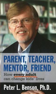 Parent, Teacher, Mentor, Friend book