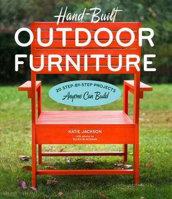 Hand-Built Outdoor Furniture by Katie Jackson