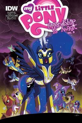 My Little Pony: Friendship Is Magic: Vol. 8 by Heather Nuhfer