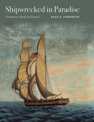 Shipwrecked in Paradise by Paul F. Johnston