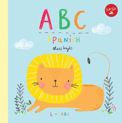Little Concepts: ABC Spanish: Take a fun journey through the alphabet and learn some Spanish! by Aless Baylis