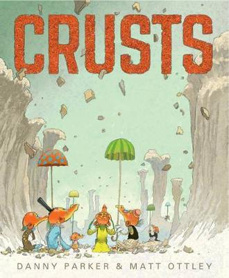 Crusts by Danny Parker