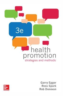 Health Promotion Strategies and Methods by Garry Egger