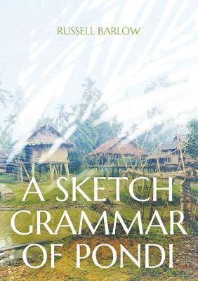 A Sketch Grammar of Pondi by Russell Barlow