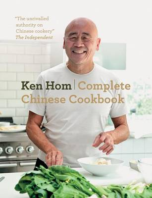 Complete Chinese Cookbook by Ken Hom