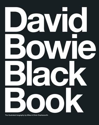 David Bowie Black Book by Barry Miles