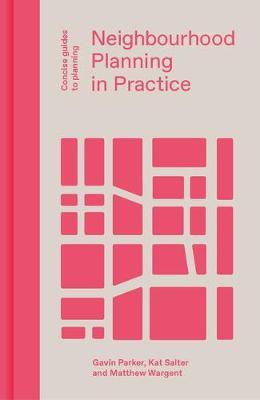 Neighbourhood Planning in Practice book