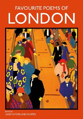 Favourite Poems of London by Jane McMorland-Hunter