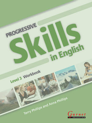 Progressive Skills in English - Workbook Level 3 & Audio CD by Terry Phillips
