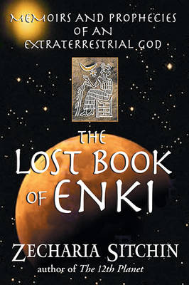 The Lost Book of Enki by Zecharia Sitchin