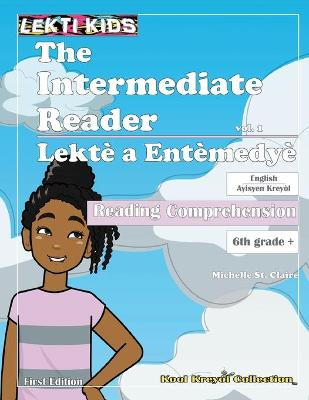 The Intermediate Reader, vol. 1 by Michelle St Claire