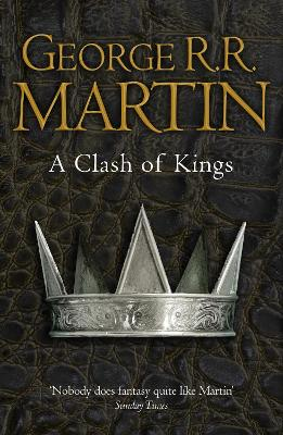 A Clash of Kings (Reissue) by George R. R. Martin