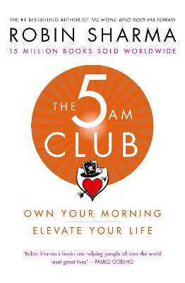 The 5 AM Club: Own Your Morning. Elevate Your Life. book