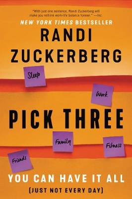 Pick Three: You Can Have It All (Just Not Every Day) book