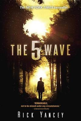 5th Wave by Rick Yancey