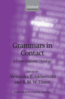 Grammars in Contact by Alexandra Y. Aikhenvald