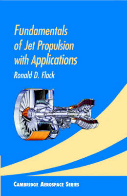 Fundamentals of Jet Propulsion with Applications book