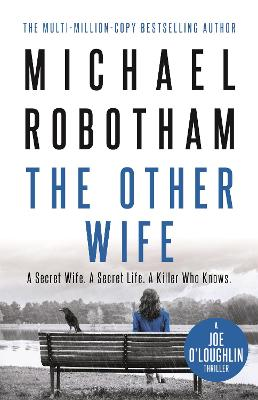 The Other Wife: The #1 Bestseller by Michael Robotham