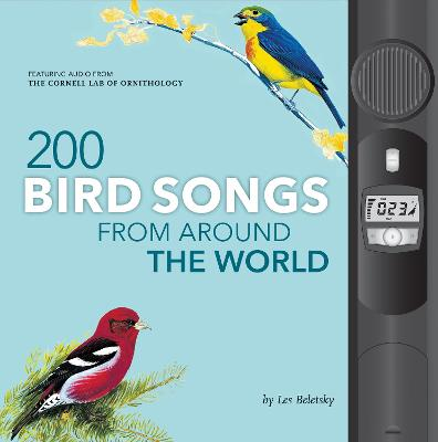 200 Bird Songs from Around the World by Les Beletsky