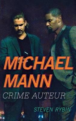 Michael Mann by Steven Rybin