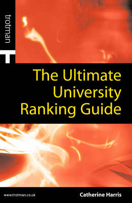 The Ultimate University Ranking Guide: 2005 by Catherine Harris