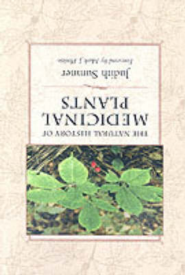 The Natural History of Medicinal Plants by Judith Sumner