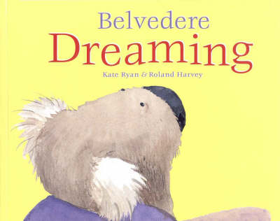 Belvedere Dreaming by Kate Ryan
