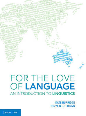 For the Love of Language by Kate Burridge