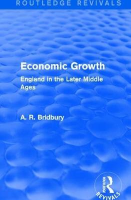 Economic Growth by A. R. Bridbury