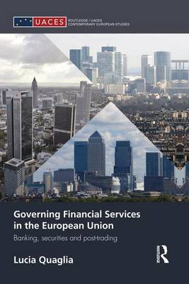 Governing Financial Services in the European Union book