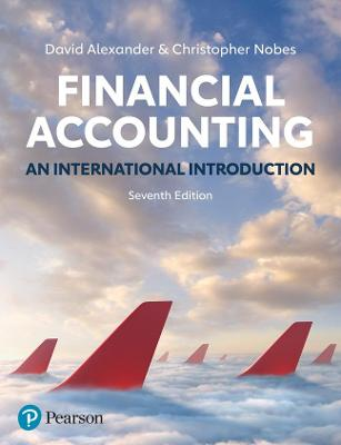 Financial Accounting, 7th Edition: An International Introduction by David Alexander