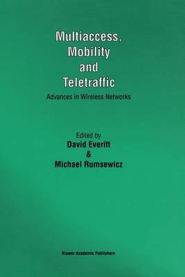 Multiaccess, Mobility and Teletraffic by David Everitt