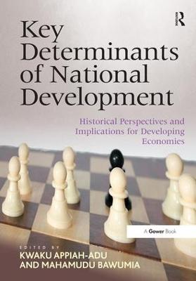 Key Determinants of National Development by Kwaku Appiah-Adu