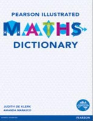Pearson Illustrated Maths Dictionary by Judith de Klerk