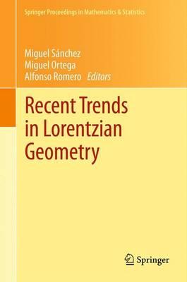 Recent Trends in Lorentzian Geometry by Miguel Sanchez