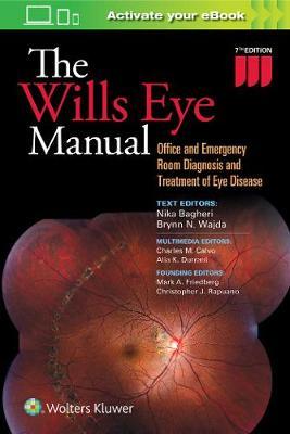 The Wills Eye Manual by Nika Bagheri