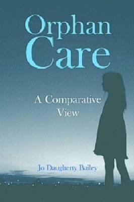 Orphan Care by Joanne Bailey